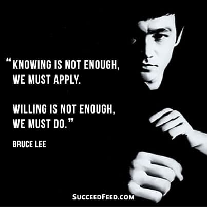 We must do Bruce Lee quote