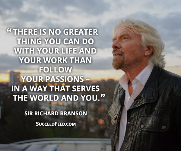 Richard Branson quotes - follow your passions