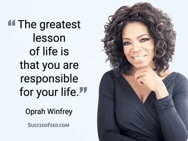 Oprah Winfrey Quotes - The greatest lesson of life...